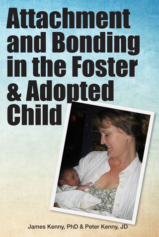 Attachment and Bonding in the Foster & Adopted Child